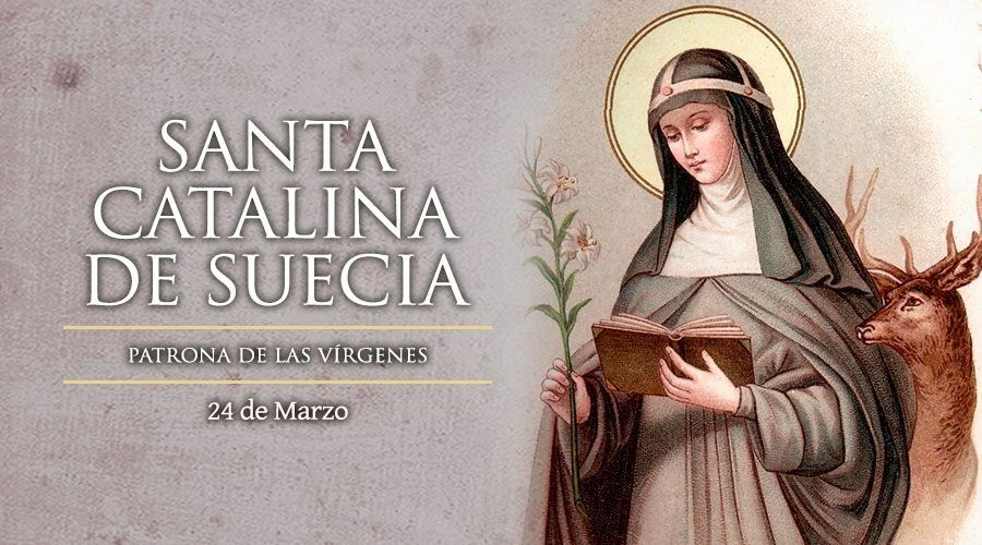24 de Marzo: Santa Catalina
