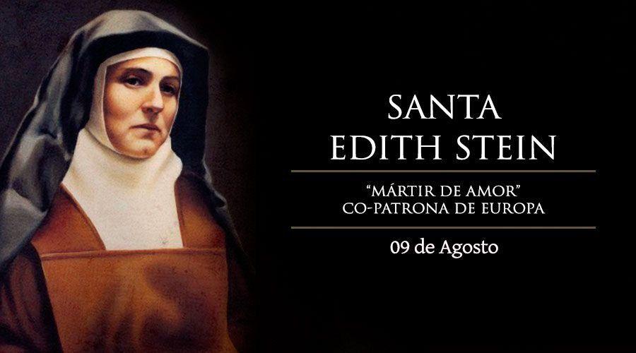 9 De Agosto Santa Edith Stein