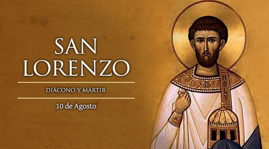 10 de agosto: San Lorenzo