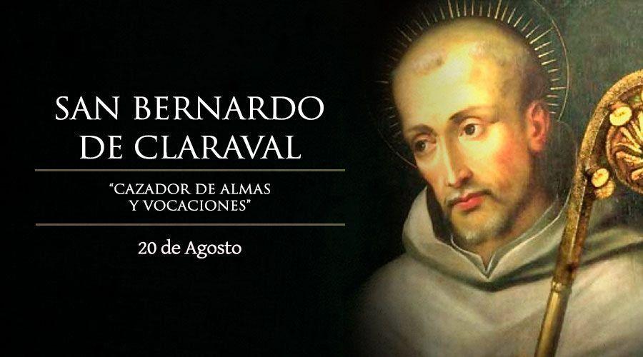 20 de agosto: San Bernardo de Claraval