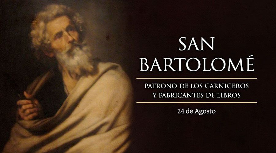 24 de agosto: San Bartolomé apóstol